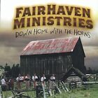 Fair Haven Ministrie - Down Home with the Horns [New CD]