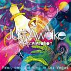 Just Awake / Acceleration