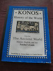 KONOS History of the World Year One The Ancient World Teachers Guide