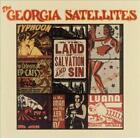 THE GEORGIA SATELLITES - IN THE LAND OF SALVATION AND SIN (COLLECTABLES) NEW CD