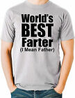 Fathers Day Funny T Shirt Worlds Best Farter I Mean Father Small to 6XL and Tall