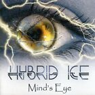 Hybrid Ice - Mind's Eye [New CD]