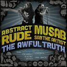 Abstract Rude & Musab The Awful Truth Slug Blueprint Grouch Toki Wright Hip-Hop