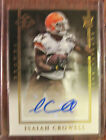 ISAIAH CROWELL AUTOGRAPH 2014 PANINI LIMITED GOLD #126 AUTO 32 99