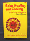 Solar Heating and Cooling  Active and Passive Design by Frank Kreith and Jan