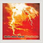Illuminate - Derin Dow Band (2015, CD New)