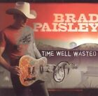 TIME WELL WASTED By Brad Paisley CD Aug 2052 Arista 3655