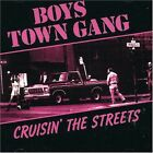 Boys Town Gang - Crusin The Streets - New Factory Sealed Cd