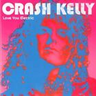 CRASH KELLY - ELECTRIC SATISFACTION NEW CD