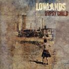 The Lowlands - Gypsy Child [New CD]