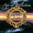 AGE OF REFLECTION-IN THE HEAT OF THE NIGHT  CD NEW