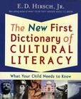 The New First Dictionary of Cultural Literacy What Your Child Needs to Know Hi