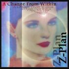 Z-plan-A Change From Within  CD NEW