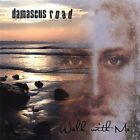 Damascus Road-Walk with Me  CD NEW