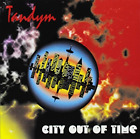 TANDYM-CITY OUT OF TIME  CD NEW