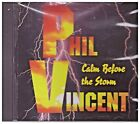 PHIL VINCENT CD - Calm Before the Storm    Brand New