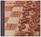 PHIL VINCENT CD - Life is a Game  Brand New