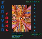 Cashman-Montalbano Project - Forever Young [New CD]