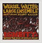 WEASEL WALTER LARGE ENSEMBLE - IGNEITY: AFTER THE FALL OF CIVILIZATION NEW CD