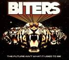 BITERS - THE FUTURE AIN'T WHAT IT USED TO BE [DIGIPAK] NEW CD