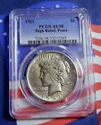 1921 PEACE SILVER DOLLAR HIGH RELIEF PCGS AU 58 NICE STRIKE TOUGH DATE