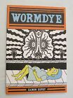 Wormdye by Eamon Espey 2008 SB 1st ADULT COMIC AUTHOR SIGNED W DRAWING