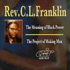 REV. C.L. FRANKLIN - Meaning of Black Power / Project of Making Man - New CD