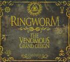 RINGWORM - THE VENOMOUS GRAND DESIGN NEW CD