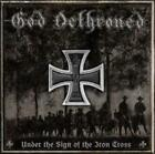 GOD DETHRONED - UNDER THE SIGN OF THE IRON CROSS NEW CD
