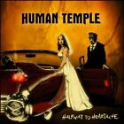 HUMAN TEMPLE - HALFWAY TO HEARTACHE NEW CD