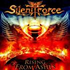 SILENT FORCE - RISING FROM ASHES * NEW CD