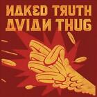NAKED TRUTH (JAZZ FUSION) - AVIAN THUG * NEW CD
