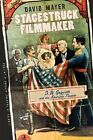 Stagestruck Filmmaker D W Griffith  the American Theatre by David N Mayer H