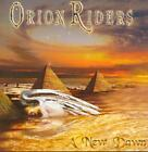 ORION RIDERS - A NEW DAWN NEW CD
