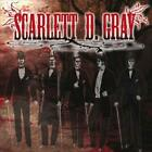 SCARLETT D. GRAY - SCARLETT D. GRAY NEW CD