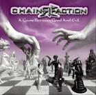 CHAINREACTION - A GAME BETWEEN GOOD AND EVIL NEW CD