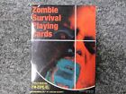 Zombie Survival Playing Cards Deck Made by Aquarius