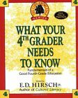 What Your Fourth Grader Needs to Know Fundamentals of a Good Fourth Grade Educa