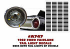 A747 1962 Ford Fairlane - Tail Light Decal Sticker Kit