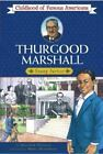 Thurgood Marshall Childhood of Famous Americans by Dunham Montrew