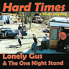 Hard Times by Lonely Gus & the One Night Stand