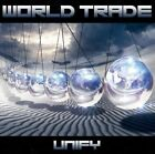 World Trade - Unify [New CD] Japan - Import