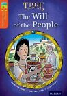 Oxford Reading Tree Treetops Time Chronicles Level 13 the Will of the People b