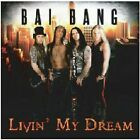 BAI BANG - LIVIN' MY DREAM NEW CD