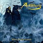 ARTILLERY - WHEN DEATH COMES NEW CD