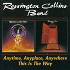 Rossington Collins Band - Anytime, Anyplace, Anywhere / This is the Way [CD]