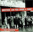 Can You Spare A Dime? Brother - Brother Can You Spare A Dime? [CD]