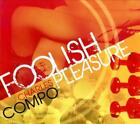 CHARLES COMPO - FOOLISH PLEASURE [DIGIPAK] * NEW CD