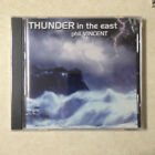 VINCENT, PHIL - THUNDER IN THE EAST - BRAND NEW CD
