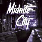 MIDNITE CITY - MIDNITE CITY NEW CD